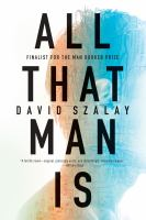 All That Man Is : Stories