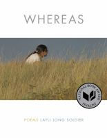Whereas, by Layli Long Soldier