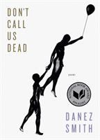 Don't Call Us Dead