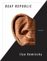 Deaf Republic : Poems