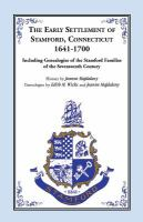 The Early Settlement of Stamford, Connecticut, 1641-1700
