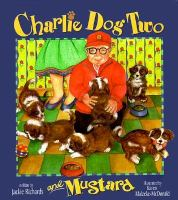 Charlie Dog Two and Mustard