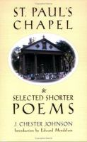St. Paul's Chapel & Selected Shorter Poems