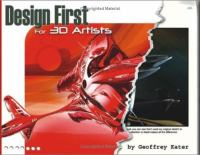 Design First for 3D Artists