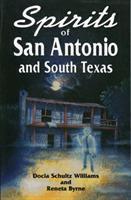 Spirits of San Antonio and South Texas
