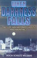 When Darkness Falls