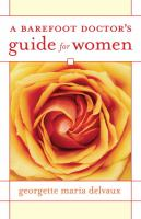 A Barefoot Doctor's Guide for Women