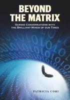 Beyond the Matrix