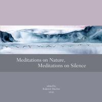 Meditations on Nature, Meditations on Silence