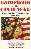Battlefields of the Civil War. Vol. 2: A Guide for Travellers