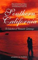 Romantic Weekends: Southern California (Romantic Weekends)
