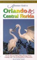 Adventure Guide to Orlando & Central Florida (Adventure Guide Series)
