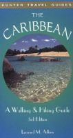Caribbean: A Walking and Hiking Guide (Hunter Travel Guides)