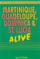 Martinique, Guadeloupe, Dominica & St. Lucia Alive