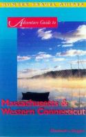 Adventure Guide to Massachusetts & Western Connecticut (Adventure Guide Series)