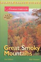 Hunter Travel Guides: Great Smoky Mountains Adventure Guide