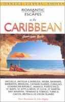 Romantic Escapes in the Caribbean: Lovetripper Guide (Hunter Travel Guides)