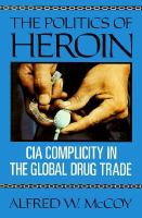 The Politics of Heroin