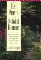 The Best Plants for Midwest Gardens