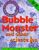 Bubble Monster and Other Science Fun