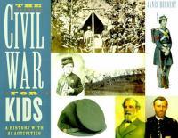The Civil War for Kids
