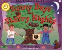 Sunny Days and Starry Nights