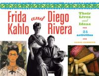 Frida Kahlo and Diego Rivera--their lives and ideas : 24 activities