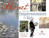 Monet and the Impressionists for Kids