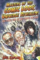 Masters of the Comic Book Universe Revealed!