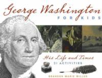 George Washington for Kids
