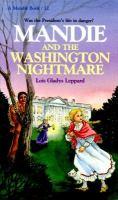 Mandie and the Washington Nightmare