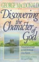 Discovering the Character of God