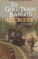 The Gold Train Bandits