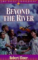 Beyond the River. #2