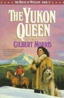 The Yukon Queen. #17