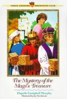 The Mystery of the Magi's Treasure