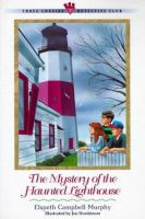 The Mystery Of The Haunted Lighthouse
