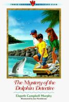The Mystery Of The Dolphin Detective