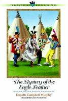 The Mystery Of The Eagle Feather