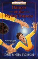 Danger On The Flying Trapeze : Dwight L. Moody