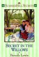 Secret in the Willows
