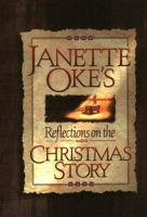 Janette Oke's Reflections On The Christmas Story