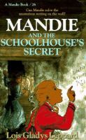 Mandie and the Schoolhouse's Secret