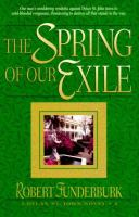 The Spring of Our Exile