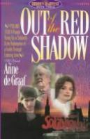 Out of the Red Shadow