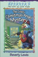 The Crazy Christmas Angel Mystery. #3