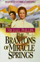 The Braxtons of Miracle Springs. #1