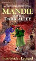Mandie and the Dark Alley