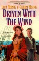 Driven With the Wind