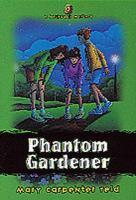 Phantom Gardener (#3)